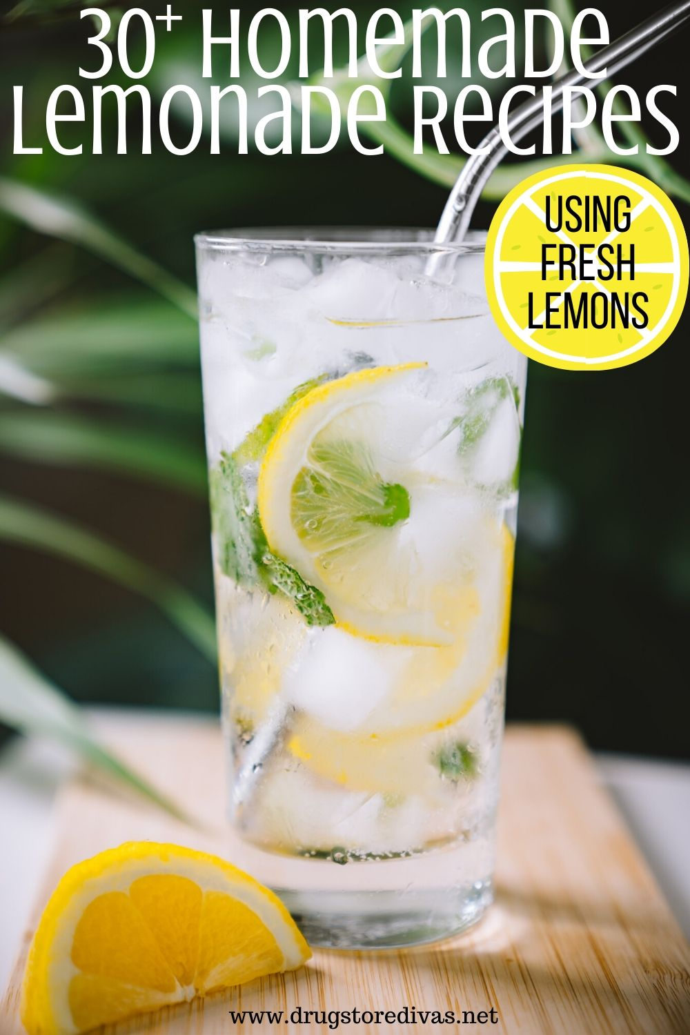 30 Homemade Lemonade Recipes Using Fresh Lemons Drugstore Divas