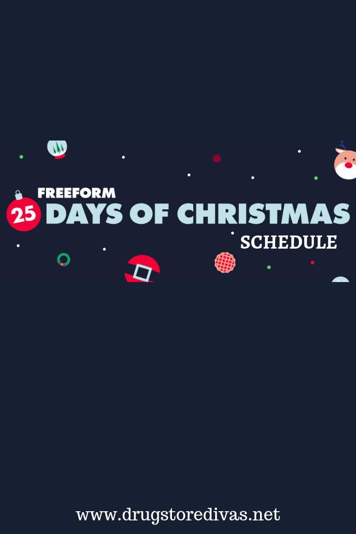 25 Days Of Christmas Schedule.Freeform S 25 Days Of Christmas Schedule Drugstore Divas