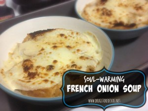 Soul-Warming French Onion Soup Recipe - Drugstore Divas