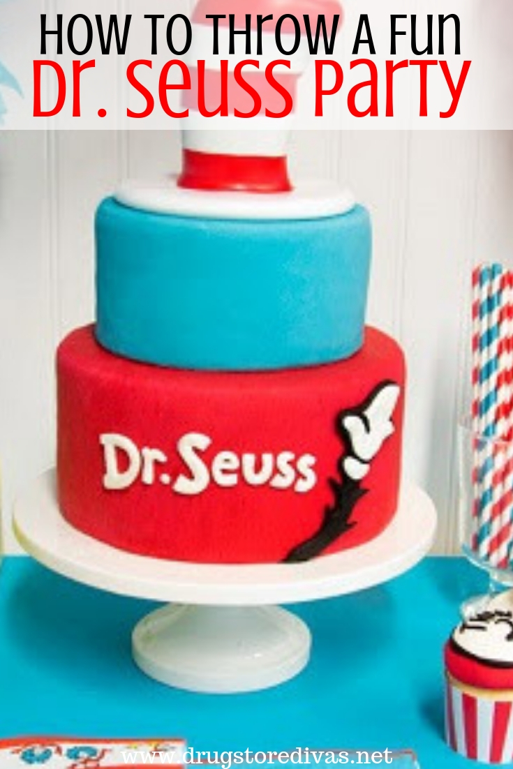 Excellent How To Throw A Fun Dr Seuss Party Drugstore Divas Personalised Birthday Cards Epsylily Jamesorg
