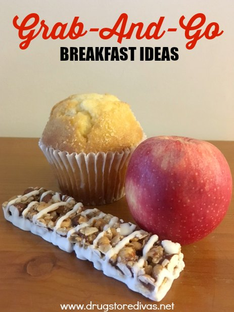 Running out the door? Don't skip breakfast. Pick one of these grab-and-go breakfast ideas from www.drugstoredivas.net.