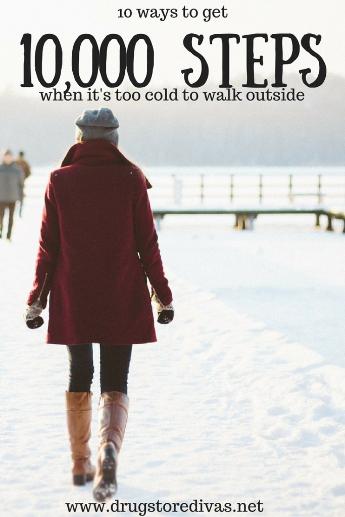 In the winter, it's hard to hit your step goal. Don't worry. Here are some tips to get 10,000 steps when it's cold from www.drugstoredivas.net.