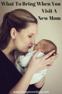 Heading to see a mom and her new baby? Here are a few thing to bring when you visit a new mom.