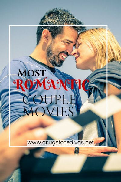Get ready for an at-home movie night with these romantic couple movies list from www.drugstoredivas.net.