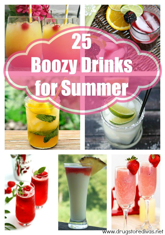 Looking for some summer cocktails? You'll love these 25 Boozy Drinks For Summer from www.drugstoredivas.net.