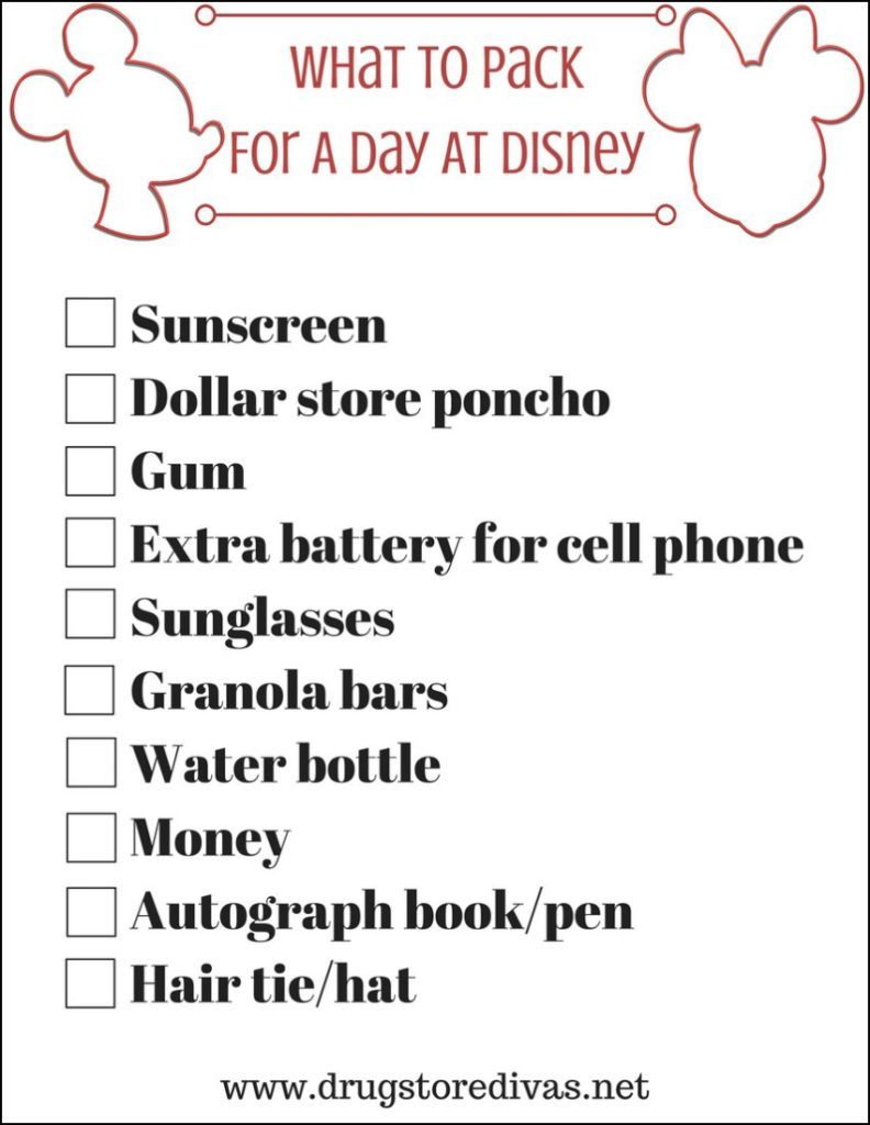 Before you head to Disney, use this checklist of What To Pack For A Day At Disney printable list from www.drugstoredivas.net.
