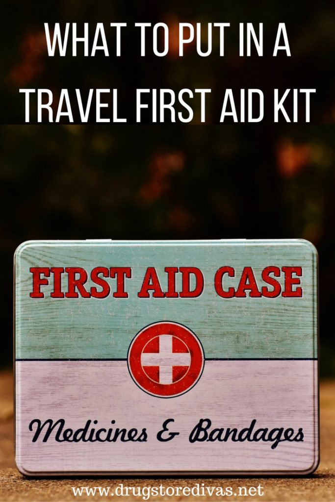 #ad If you travel, you want to put together a Travel First Aid Kit for your car or suitcase. Find out what to put in it at www.drugstoredivas.net.