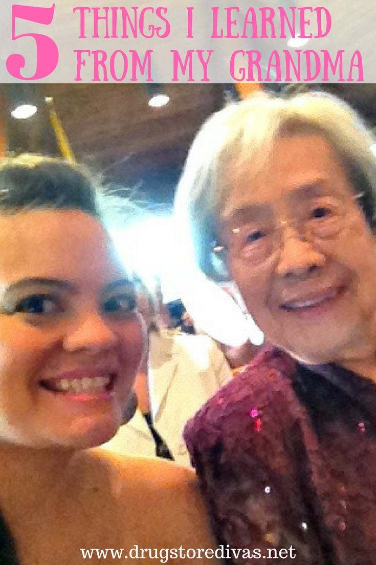 My Grandma Sayings: 5 Things I Learned From My Grandma