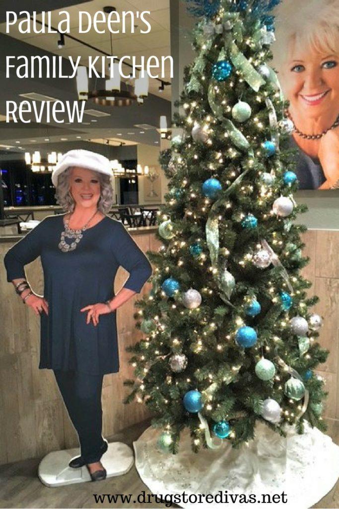 Paula Deen S Family Kitchen Review Drugstore Divas