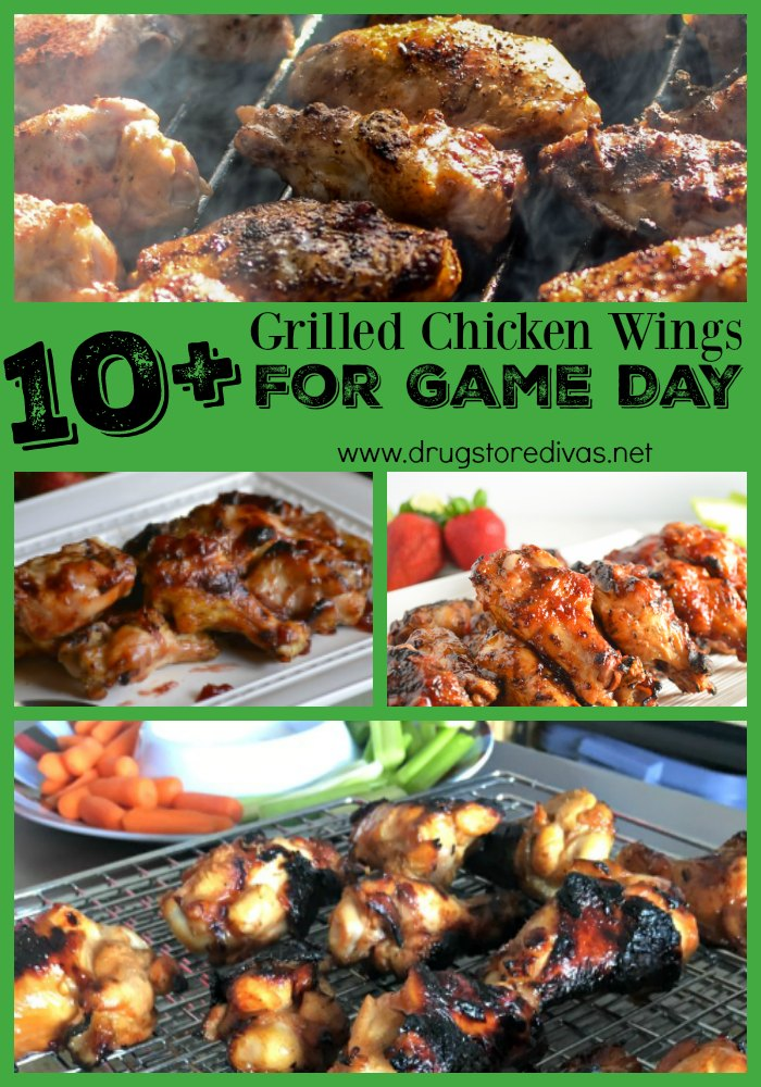 Game day menus aren't complete without grilled chicken wings! Check out this list of 10+ Grilled Chicken Wings For Game Day, put together by www.drugstoredivas.net.