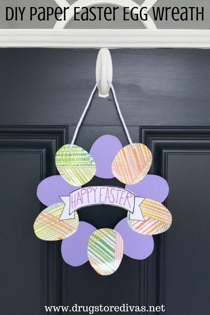 Diy paper easter egg wreath drugstore divas for Craft paper dollar tree