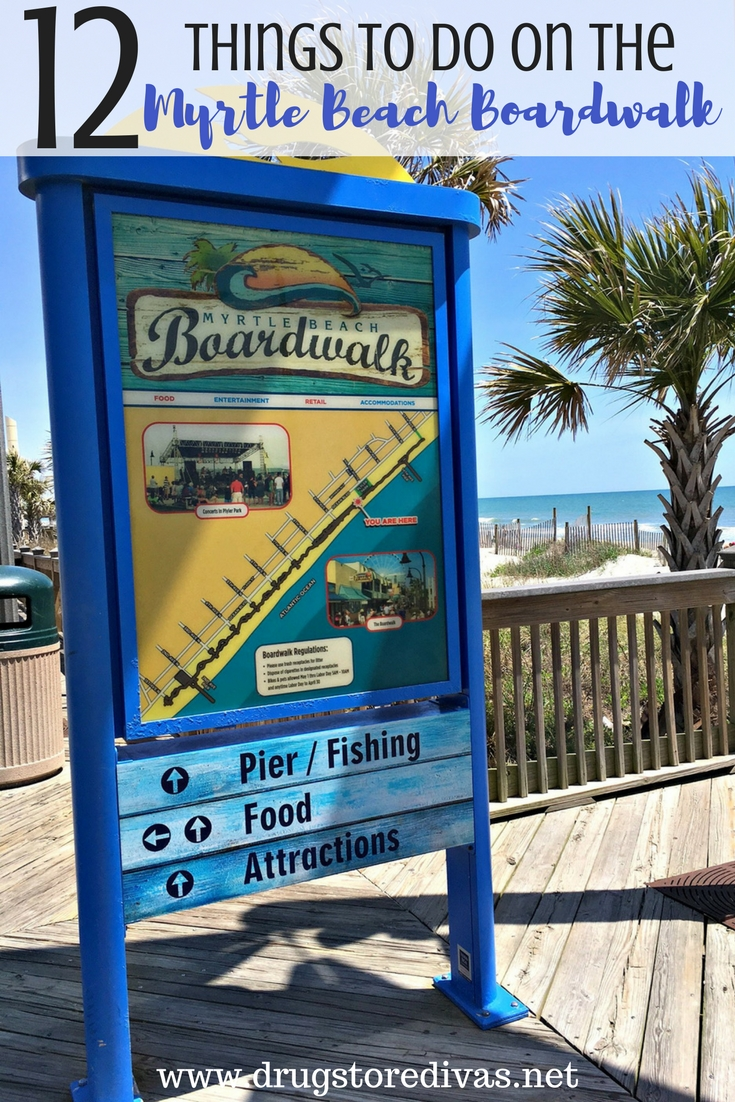 12 Things To Do On The Myrtle Beach Boardwalk Divas