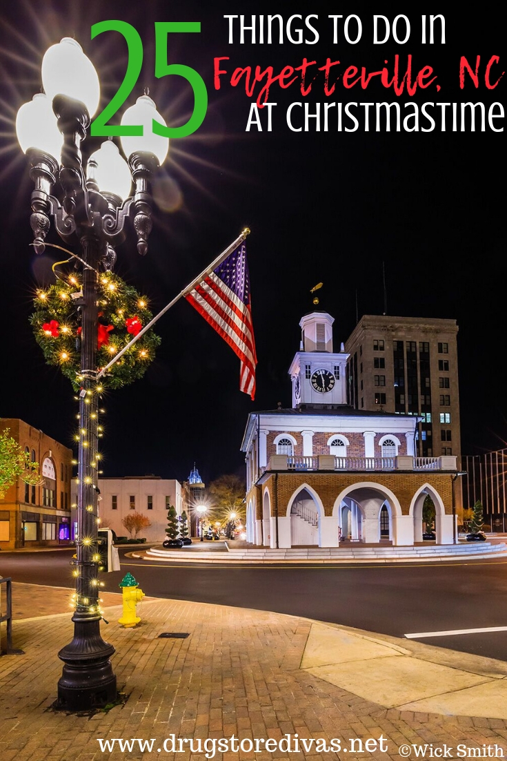 Christmas Things To Do Near Me.25 Things To Do In Fayetteville Nc At Christmastime