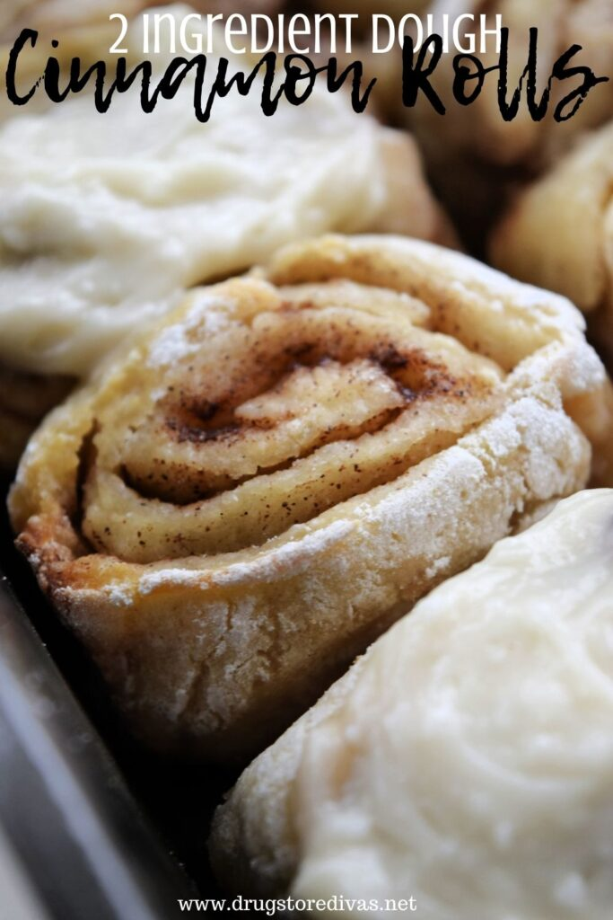 It's so easy to make these delicious 2 Ingredient Dough Cinnamon Rolls. Find out how on www.drugstoredivas.net.
